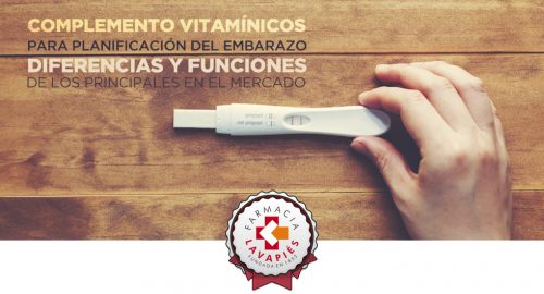 Comparativa componentes y funciones de los diferentes complementos vitaminicos de planificacion de embarazo