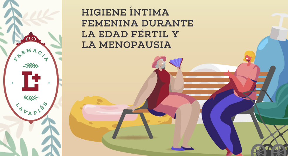 Higiene femenida durante menopausia y edad fertil