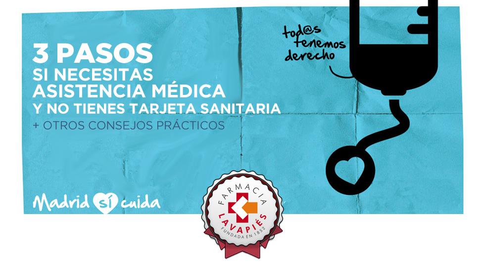 consejos sobre cómo recibir asistencia medica sin tarjeta sanitaria en la comunidad de madrid por Farmacia Lavapiés